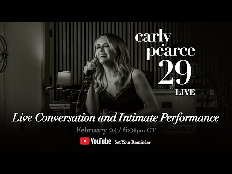 Carly Pearce - 29 (The Livestream)