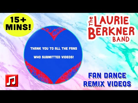 15+ Minutes: Dance Remix Fan Videos | The Laurie Berkner Band