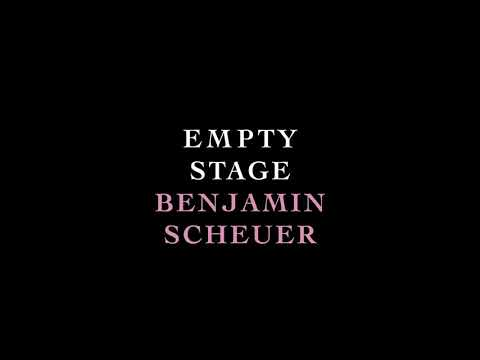 Benjamin Scheuer - Empty Stage (Official Audio)