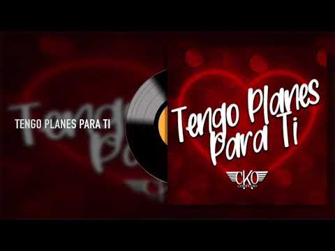 Cesar K-Oso - Tengo Planes Para Ti (Audio)