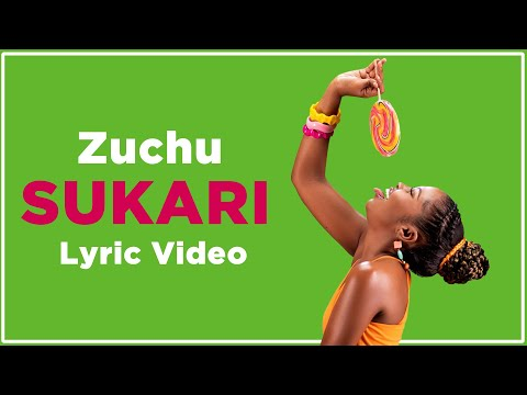 Zuchu - Sukari (Lyric Video)
