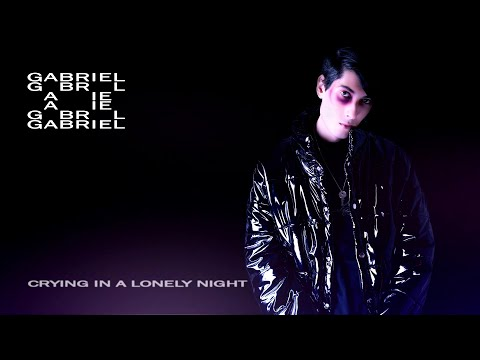 ggabbrriell - Crying in a Lonely Night (Lyric Video)