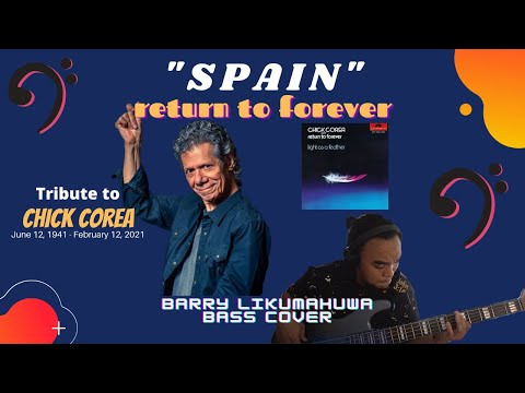 Return To Forever - SPAIN // Bass Cover by Barry Likumahuwa