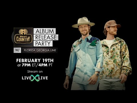 Florida Georgia Line - iHeartCountry Album Release Party for Life Rolls On