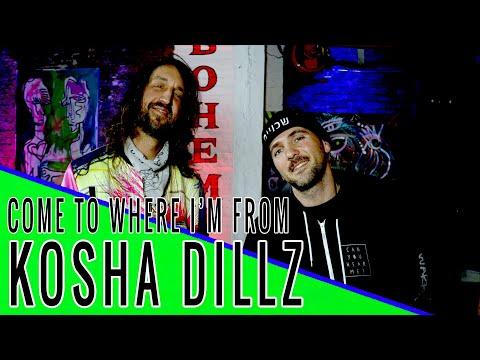 KOSHA DILLZ - Come to Where I'm From Podcast Episode #116