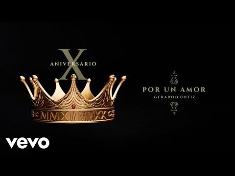 Gerardo Ortiz - Por Un Amor (Audio)