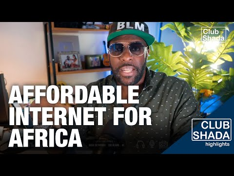 Affordable internet would change everything for african artists | Club Shada