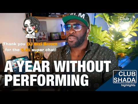 A whole year without performing | Club Shada