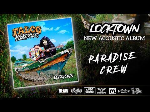 TALCO Maskerade - Paradise crew (Video LYRIC)