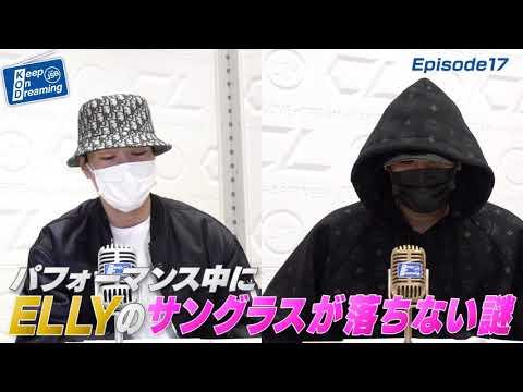 三代目 J SOUL BROTHERS 「Keep On Dreaming ~from JSB~」Episode 17 ダイジェスト版