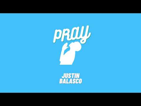 Justin Balasco - Pray (Official Audio)