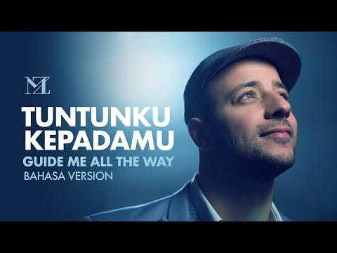 Maher Zain - Tuntunku KepadaMu (Guide Me All The Way) - Bahasa Version | Official Lyric Video