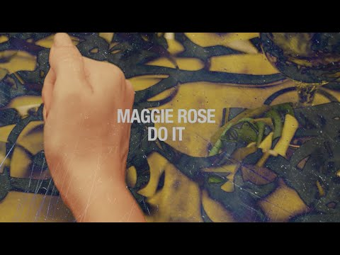 "Maggie Rose - ""Do It"" (Official Lyric Video)"
