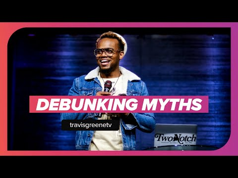 Debunking Myths | Pastor Travis Greene