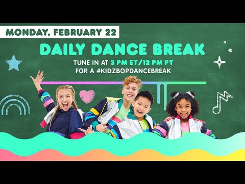 🔴 KIDZ BOP Daily Dance Break [Monday, February 22nd]