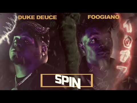 Duke Deuce Feat. Foogiano - Spin (Official Audio)