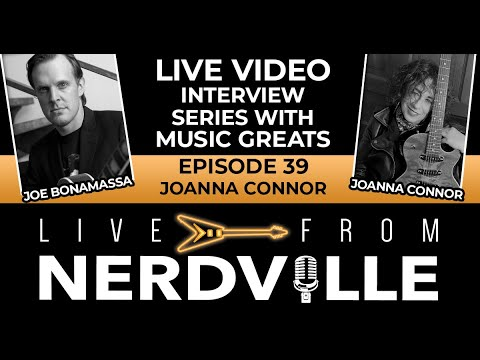 Live From Nerdville with Joe Bonamassa - Episode 39 - Joanna Connor