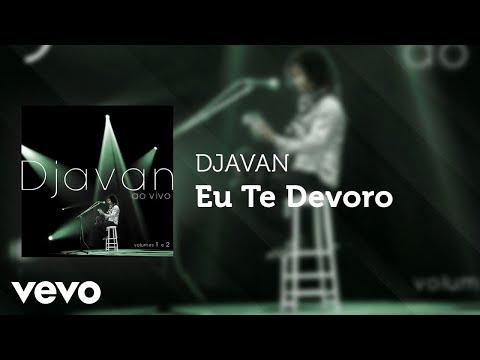 Djavan - Eu Te Devoro (Ao Vivo) (Áudio Oficial)
