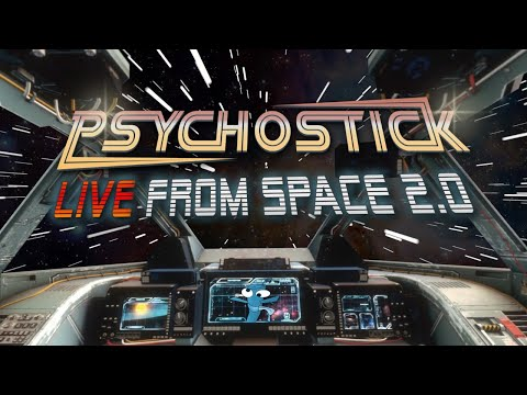 Psychostick Concert: LIVE from Space 2.0