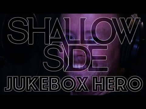 "Shallow Side -""JUKE BOX HERO"" (Foreigner Cover) Official Video"