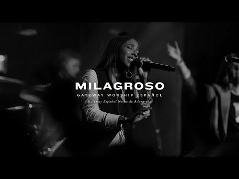 Milagroso | con Lilly Goodman y Gateway Worship Español | Noche de Adoración