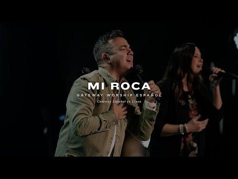 Mi Roca | con Jacobo Ramos y Gateway Worship Español