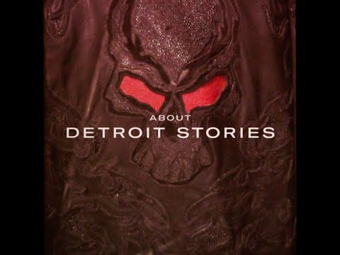 About Detroit Stories - Part 3: The Myth