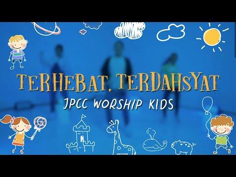 Terhebat, Terdahsyat (Gerak dan Tari) - JPCC Worship Kids