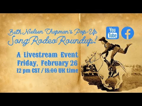 Feb 26 @ 12 pm central - Song Rodeo Roundup with Beth Nielsen Chapman