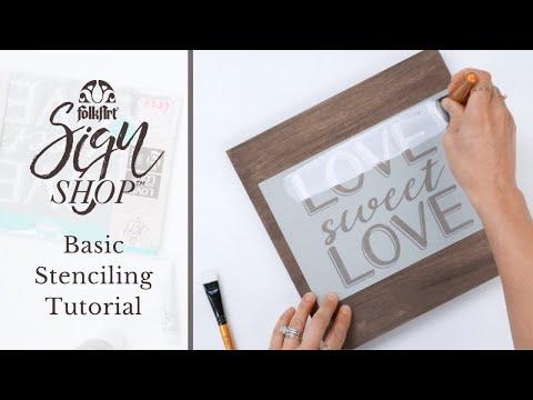 FolkArt Sign Shop - Basic Stenciling Tutorial