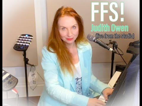 Judith Owen FFS! - February 24th - Live from Esplanade Studios