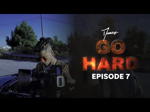 Damez - GO HARD Docuseries: EPISODE 7