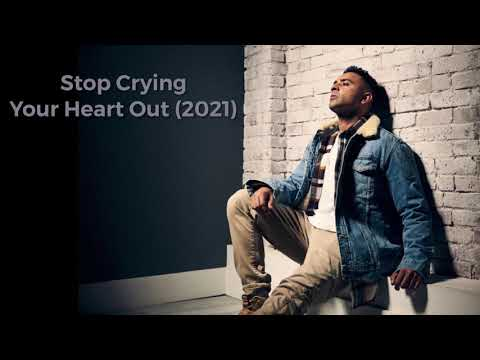 Stop Crying Your Heart Out (2021)