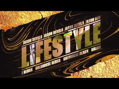 Jason Derulo - Lifestyle (feat. Adam Levine) [GOLDHOUSE Remix]