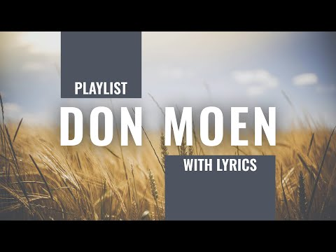 Don Moen Worship Songs 1 Hour Playlist //with Lyrics// Praise and Worship, Gospel, Christian Music