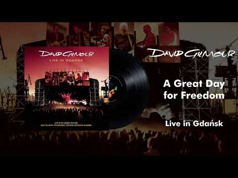 21 David Gilmour - A Great Day For Freedom (Live In Gdansk Official Audio)