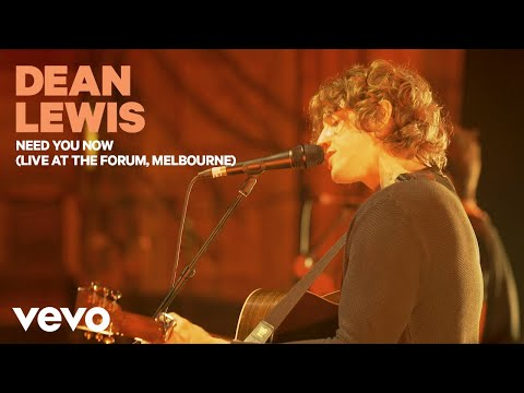 Dean Lewis - Need You Now (Live At The Forum, Melbourne)