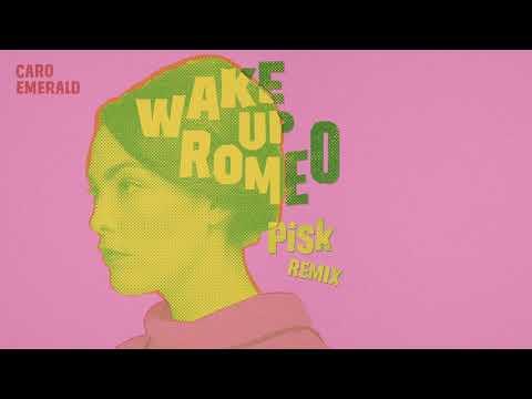 Caro Emerald - Wake Up Romeo (PiSk Remix)