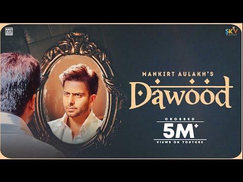 Dawood (Full Song) Mankirt Aulakh | Shree Brar | Avvy Sra | Latest Punjabi Song 2021 | Sky Digital