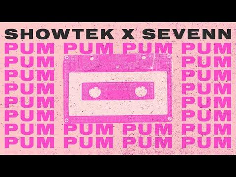 Showtek & Sevenn - Pum Pum (Official)