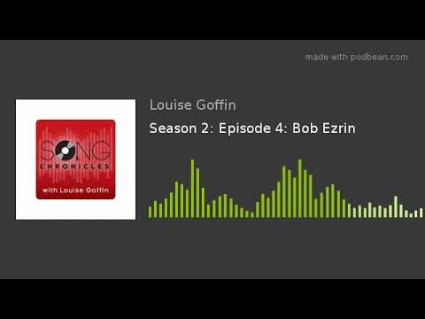 Season 2: Episode 4: Bob Ezrin