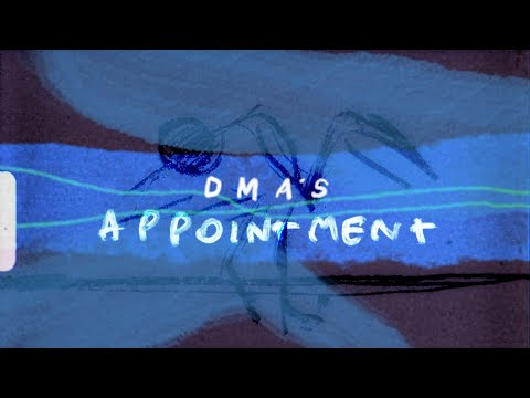 DMA'S - Appointment (Official Video)