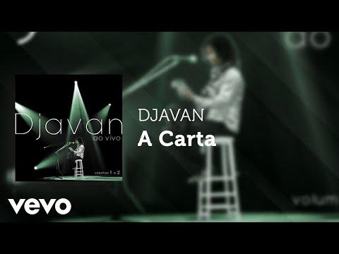 Djavan - A Carta (Ao Vivo) (Áudio Oficial)