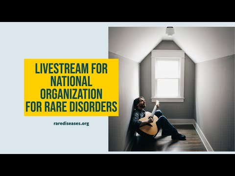 Livestream for National Org for Rare Disorders