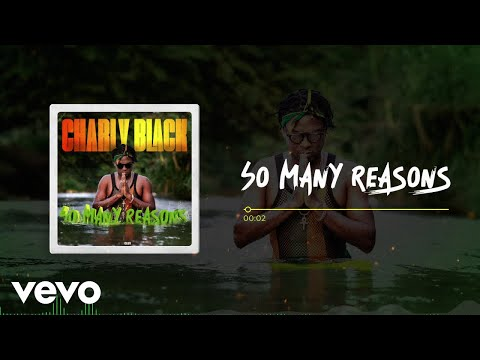 Charly Black - So Many Reasons (Visualizer)