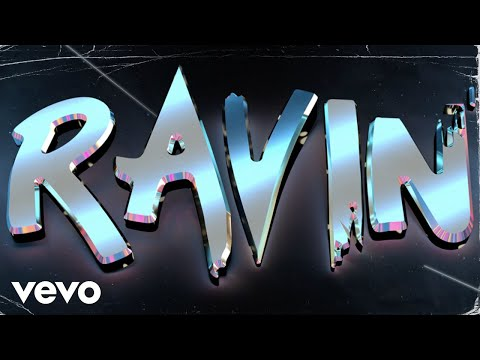 Charly Black, Sean Paul, Greeicy - Ravin (Official Lyric Video)