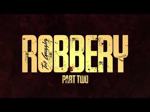 Tee Grizzley - Robbery Part Two [Official Audio]