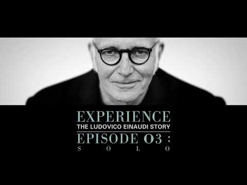 Experience: The Ludovico Einaudi Story (Episode 03)