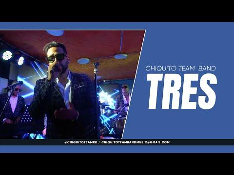 Tres   8vo Aniversario   Chiquito Team Band