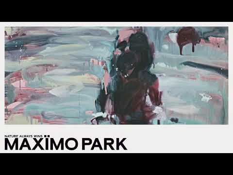 Maximo Park - Partly Of My Making